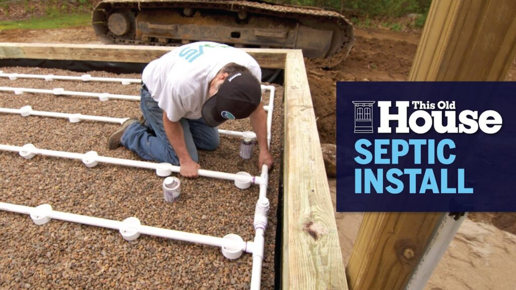 How a Septic System is Installed | This Old House