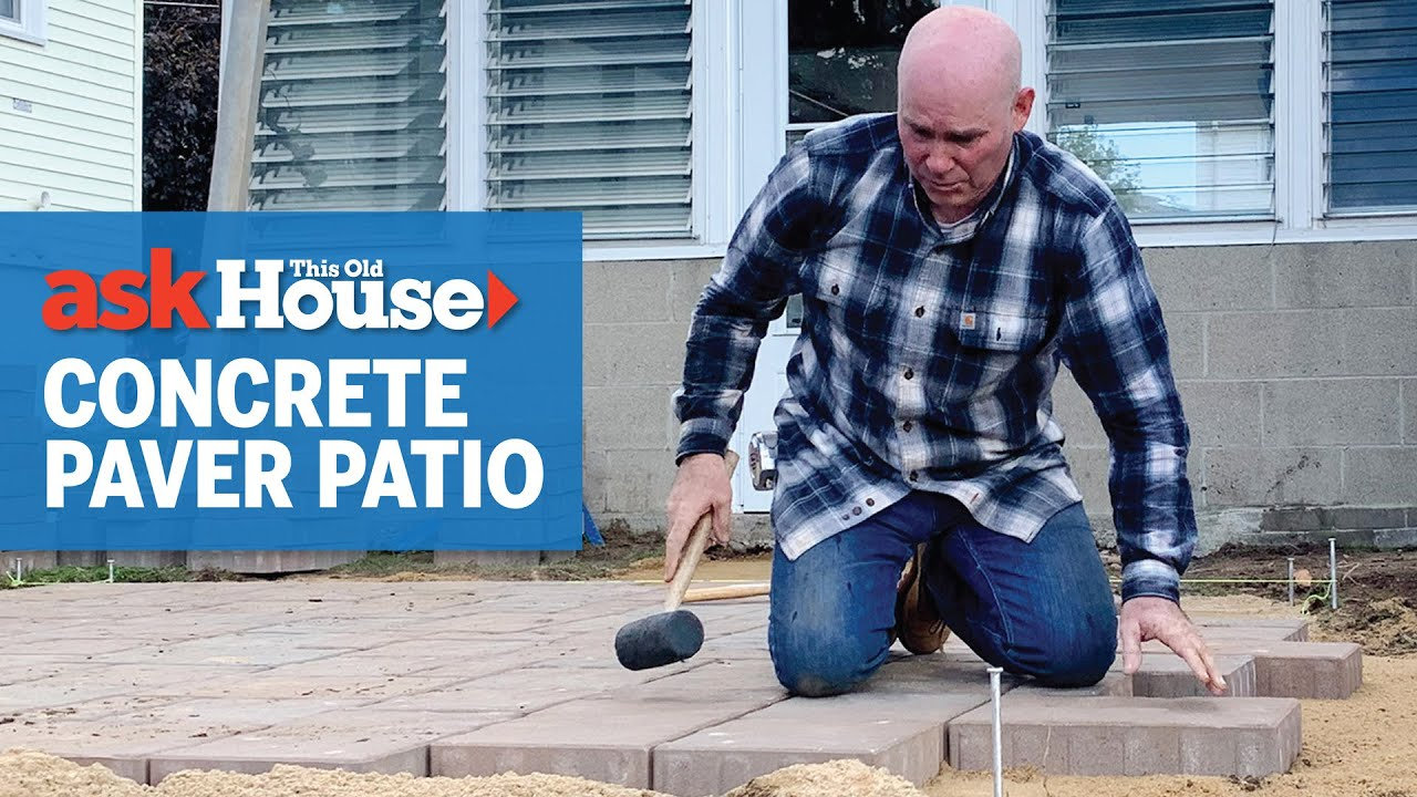 How to Install Concrete Pavers | Ask This Old House