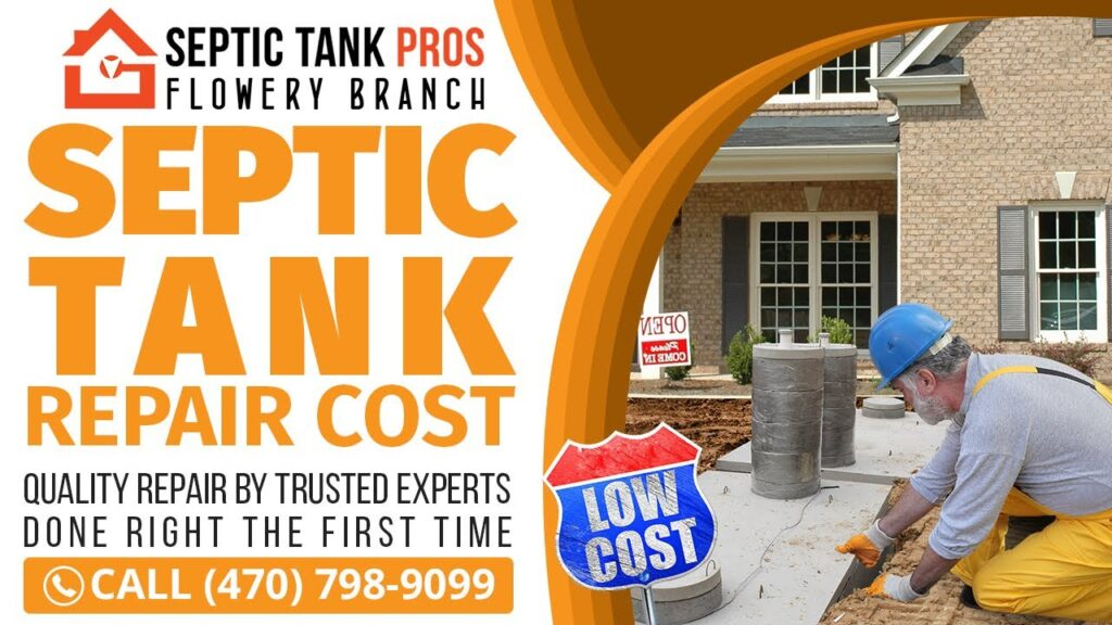 Septic Tank Repair Cost Sugar Hill GA | Call (470) 798-9099