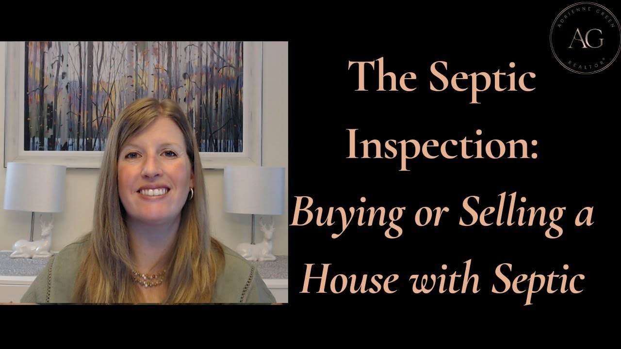 The Septic Inspection: Buying or Selling a House with a Septic System
